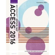 Illustrated Microsoft Office 365 & Access 2016: Comprehensive