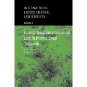 International Environmental Law Reports: Decisions of national courts v. 4 by Cairo A.R. Robb