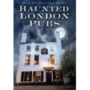 Haunted London Pubs by David Brandon