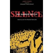 One Hundred Days of Silence by Jared A. Cohen