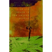 Spears of Twilight: Life and Death in the Amazon Jungle by Philippe Descola