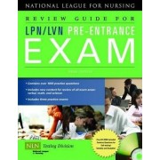Review Guide For LPN/LVN Pre-Entrance Exam by NLN - National League for Nursing