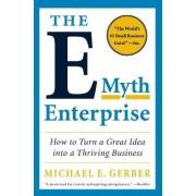 The E-Myth Enterprise by Michael E. Gerber