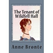 The Tenant of Wildfell Hall (Unabridged) by Anne Bront