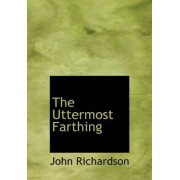 The Uttermost Farthing by Professor of Student Learning and Assessment John Richardson