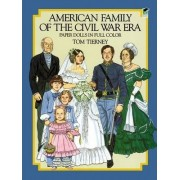 American Family of the Civil War Era Paper Dolls by Tom Tierney