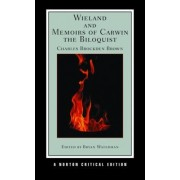Wieland and Memoirs of Carwin the Biloquist by Charles Brockden Brown