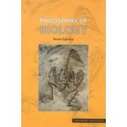 Philosophy of Biology by Brian Garvey