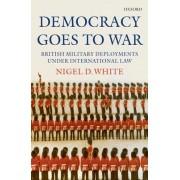 Democracy goes to War by Nigel White