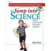 Jump Into Science by Rae Pica