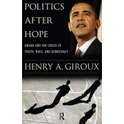 Politics After Hope by Henry A. Giroux