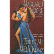 Tempt ME with a Kiss by Margaret Moore