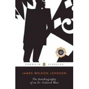 The Autobiography of an Ex-colored Man by James Weldon Johnson