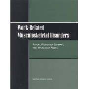 Work-Related Musculoskeletal Disorders by Steering Committee for the Workshop on Work-Related Musculoskeletal Injuries: The Research Base