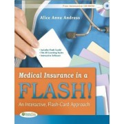 Medical Insurance in a Flash! (Book and Flashcard) by Alice Anne Andress
