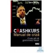 Crashkurs. Manual de criza - Dirk Muller