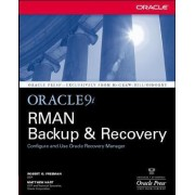 Oracle9i RMAN Backup and Recovery by Robert Freeman