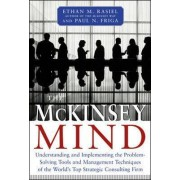 The McKinsey Mind by Ethan M. Rasiel