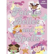 Fairies, Belles and Spells by Gemma Cooper