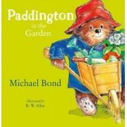 Paddington in the Garden by Michael Bond