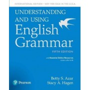 Understanding and Using English Grammar, SB with Essential Online Resources by Stacy A. Hagen