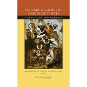 Systematics and the Origin of Species by National Academy of Sciences