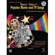 Boom Boom! Popular Movie and TV Songs for Boomwhackers Musical Tubes by Gayle Giese