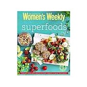 Superfoods (The Australian Women's Weekly)