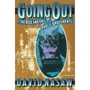 Going Out by David Nasaw