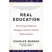 Real Education by Sir Charles Murray