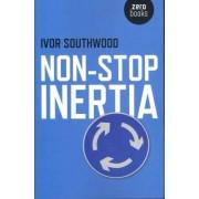 Non Stop Inertia by Ivor Southwood