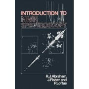 Introduction to NMR Spectroscopy by R. J. Abraham