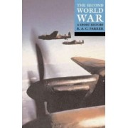 The Second World War by R. A. C. Parker
