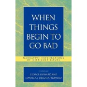 When Things Begin to Go Bad by George Howard