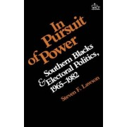 In Pursuit of Power by Steven F. Lawson