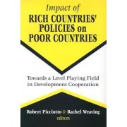 Impact of Rich Countries' Policies on Poor Countries by Rachel Weaving