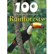 100 Things You Should Know about Rainforests by Camilla de La Bedoyere
