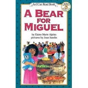 A Bear for Miguel by Elaine Marie Alphin