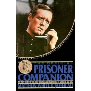 The Official Prisoner Companion by Matthew White