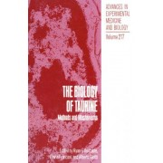 The Biology of Taurine by Ryan J. Huxtable