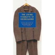 The Living Thoughts Of Kierkegaard by S