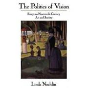 The Politics of Vision by Linda Nochlin