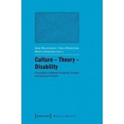Culture Theory Disability by Anne Waldschmidt
