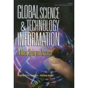 Global Science & Technology Information: a New Spin on Access by Caroline S. Wagner