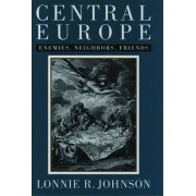 Central Europe by Lonnie R. Johnson