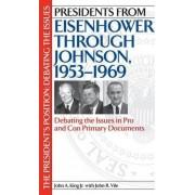 Presidents from Eisenhower Through Johnson, 1953-1969 by John A. King