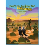 Don't Go Looking for Lizards