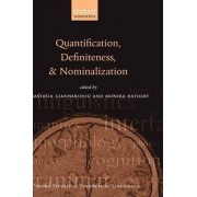 Quantification, Definiteness, and Nominalization by Anastasia Giannakidou