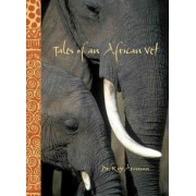 Tales of an African Vet by Roy Aronson