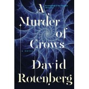 A Murder of Crows by David Rotenberg